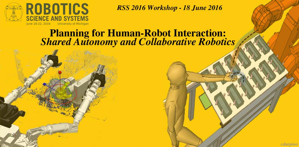Planning for Human-Robot Interaction - RSS 2016
